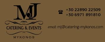 MJ CATERING AND EVENTS CATERING ΤΡΟΦΟΔΟΣΙΕΣ ΜΥΚΟΝΟΣ ΔΑΚΤΥΛΙΔΗΣ ΜΙΧΑΛΗΣ